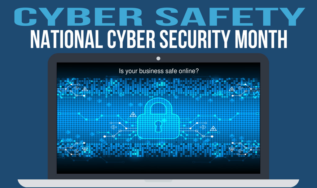 Cyber Security Month: Staying Safe Online